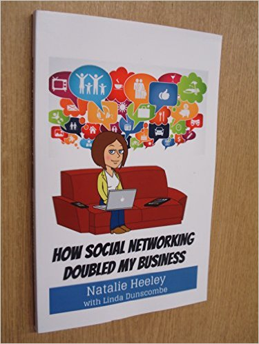 How Social Networking Doubled My Business – Natalie Heeley