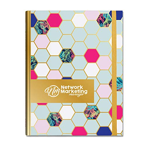 2019 Network Marketing Manager – The Ultimate Planner | Diary | Organiser for Network Marketing, Direct Selling and MLM (Special Edition)