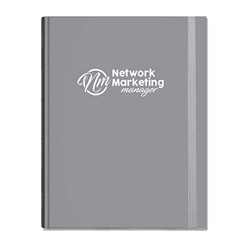 2019 Network Marketing Manager – The Ultimate Planner | Diary | Organiser for Network Marketing, Direct Selling and MLM (Classic Grey)
