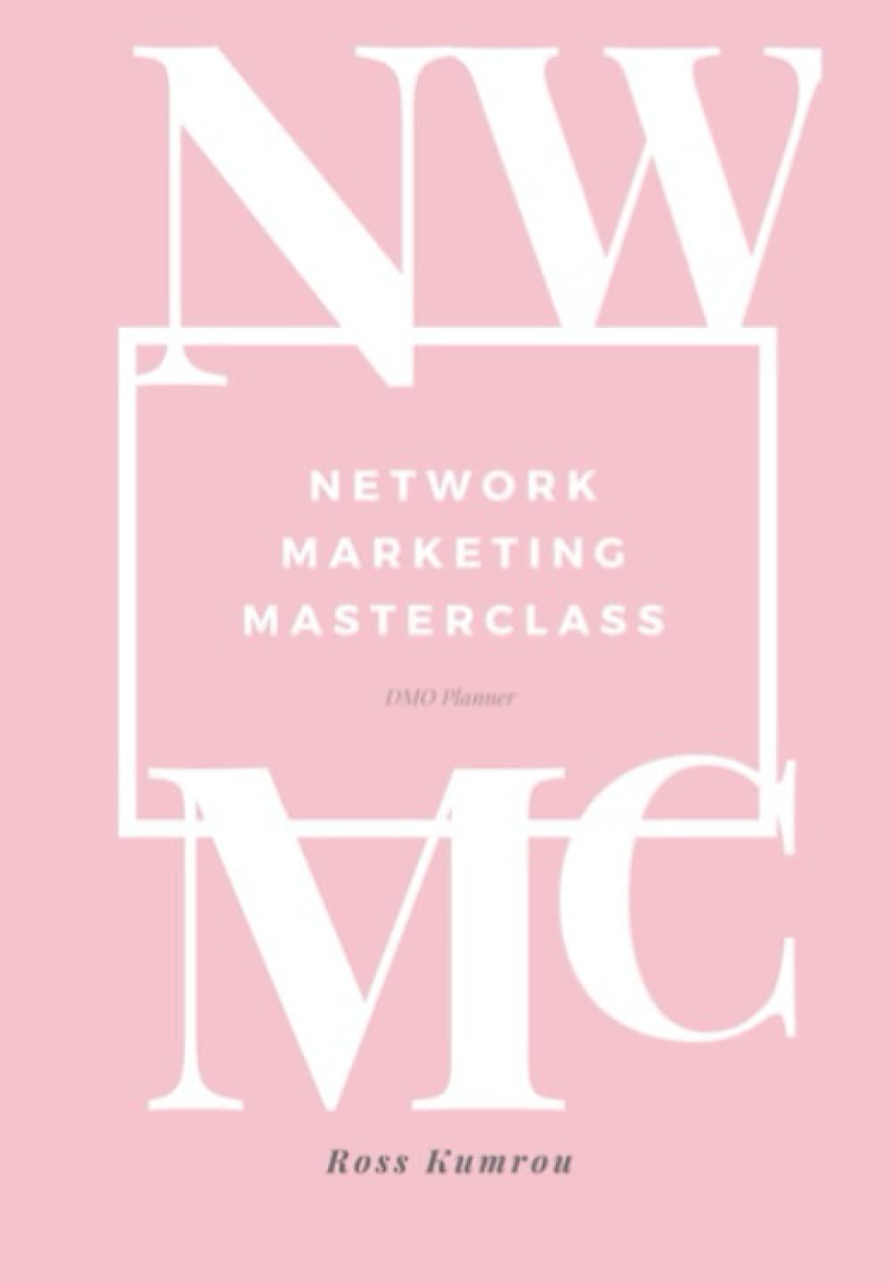 NETWORK MARKETING MASTERCLASS: DMO Planner