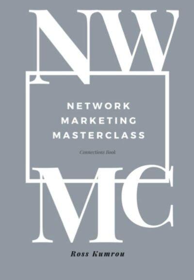 NETWORK MARKETING MASTERCLASS: Connections Book