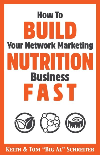 How To Build Your Network Marketing Nutrition Business Fast