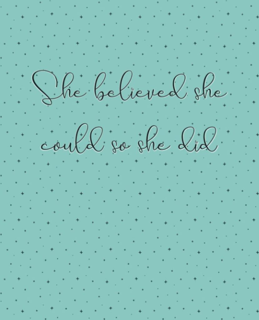 She Believed She Could So She Did Prospect Tracker, motivational, quote, network marketing, mlm: notebook